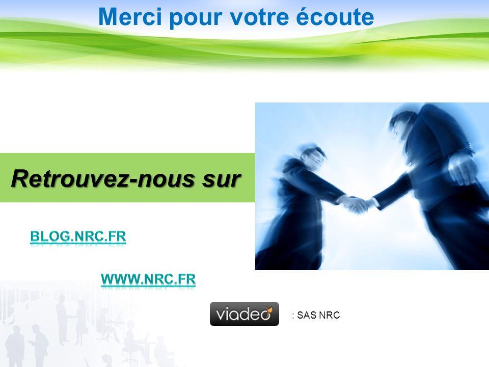 Retrouvez-nous sur Merci pour votre écoute : SAS NRC