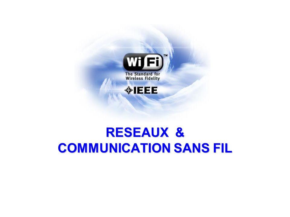 RESEAUX & COMMUNICATION SANS FIL