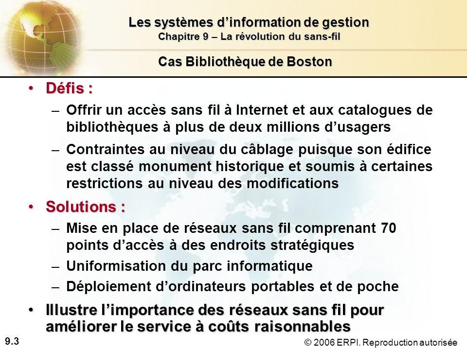 9.4 Les systèmes dinformation de gestion Chapitre 9 – La révolution du sans-fil © 2006 ERPI.