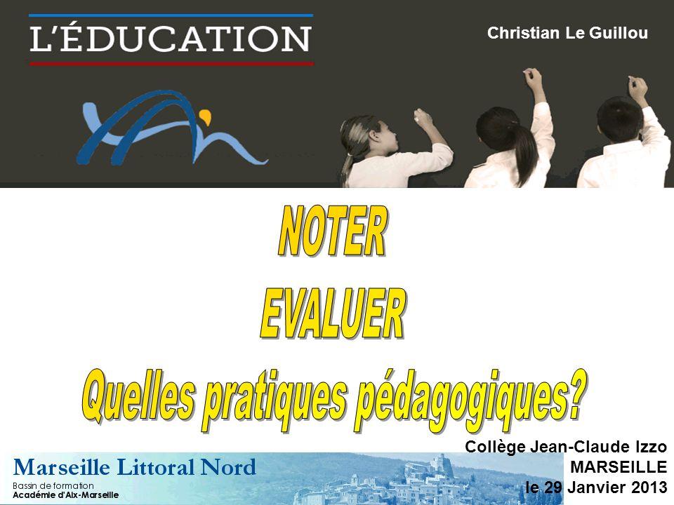 Collège Jean-Claude Izzo MARSEILLE le 29 Janvier 2013 Christian Le Guillou