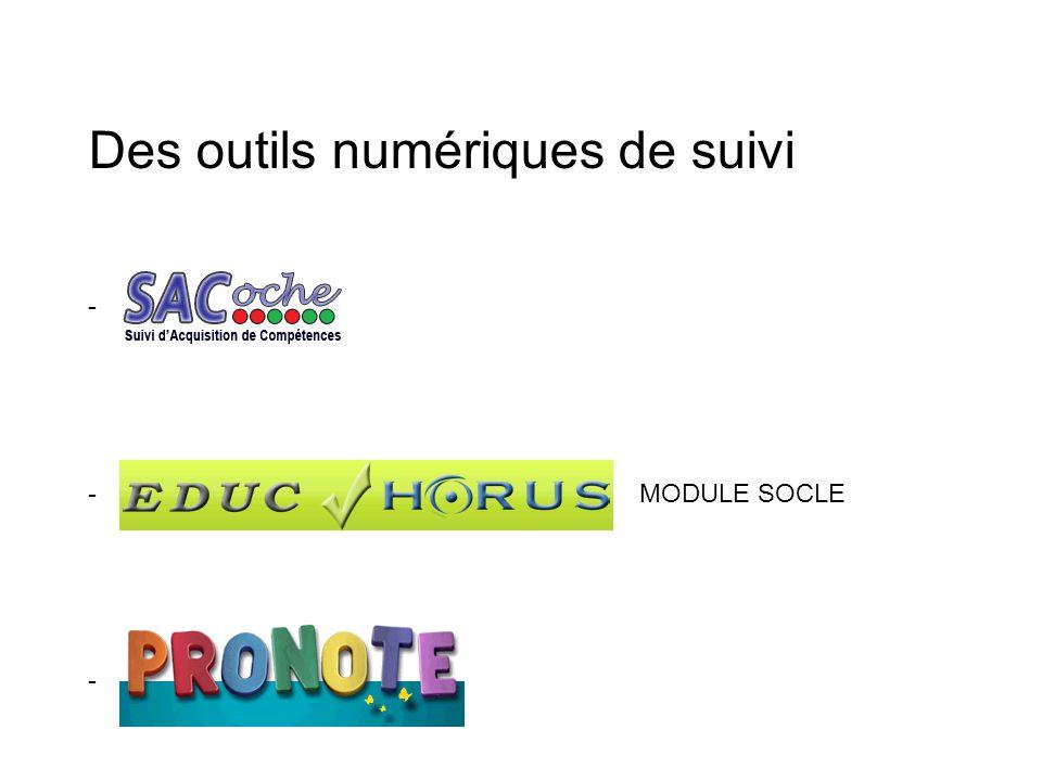 Des outils numériques de suivi - - MODULE SOCLE -