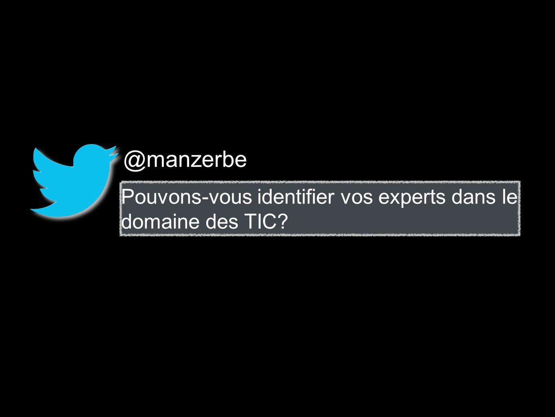 @manzerbe Pouvons-vous identifier vos experts dans le domaine des TIC?