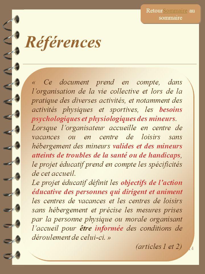 14 « Ce document prend en compte, dans lorganisation de la vie collective et lors de la pratique des diverses activités, et notamment des activités ph