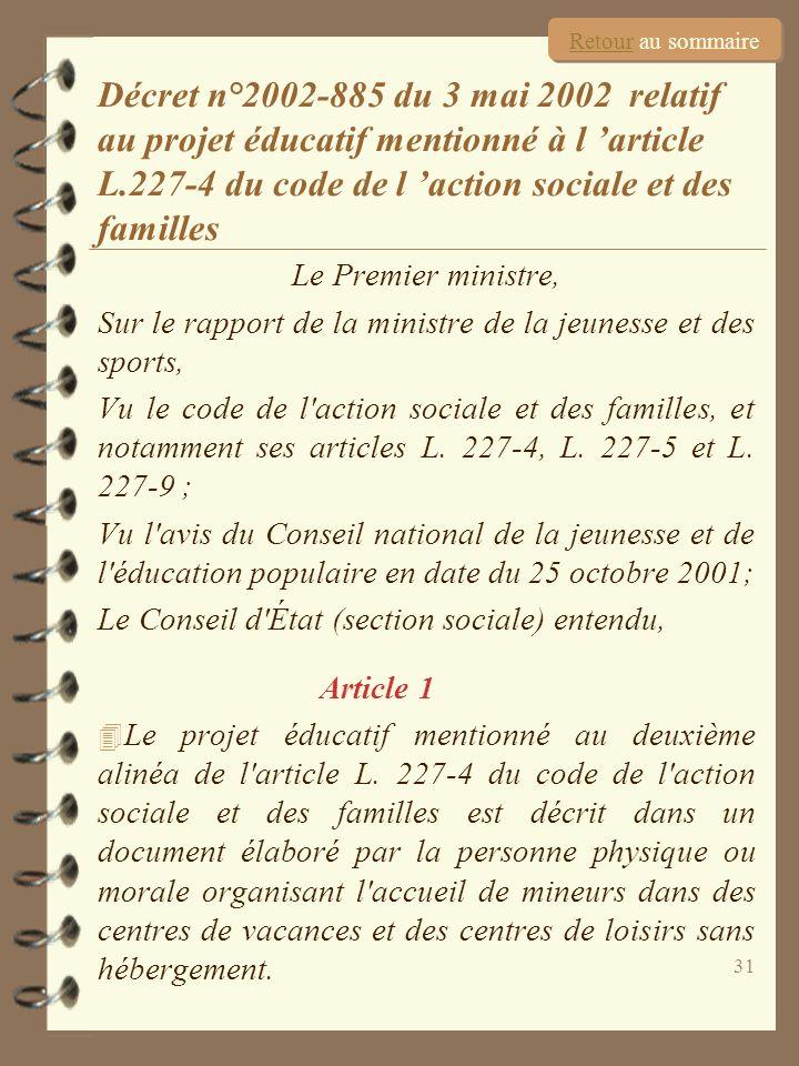 31 Le Premier ministre, Sur le rapport de la ministre de la jeunesse et des sports, Vu le code de l'action sociale et des familles, et notamment ses a