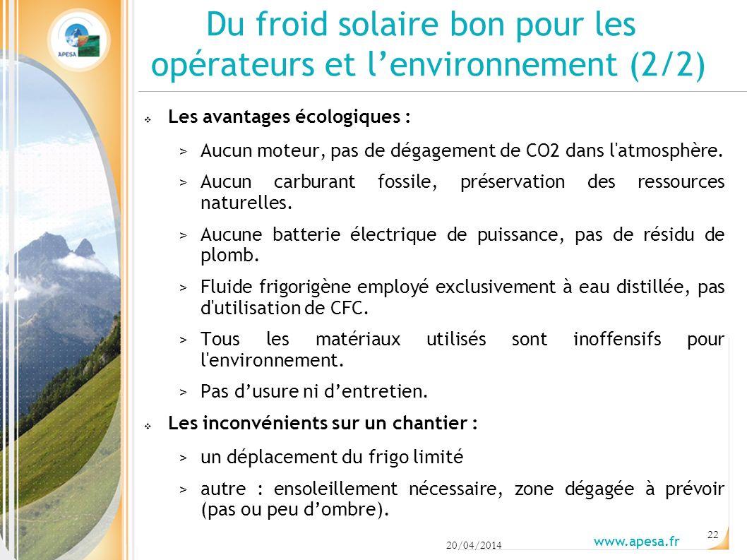 20/04/2014 www.apesa.fr 22 Les avantages écologiques : > Aucun moteur, pas de dégagement de CO2 dans l atmosphère.