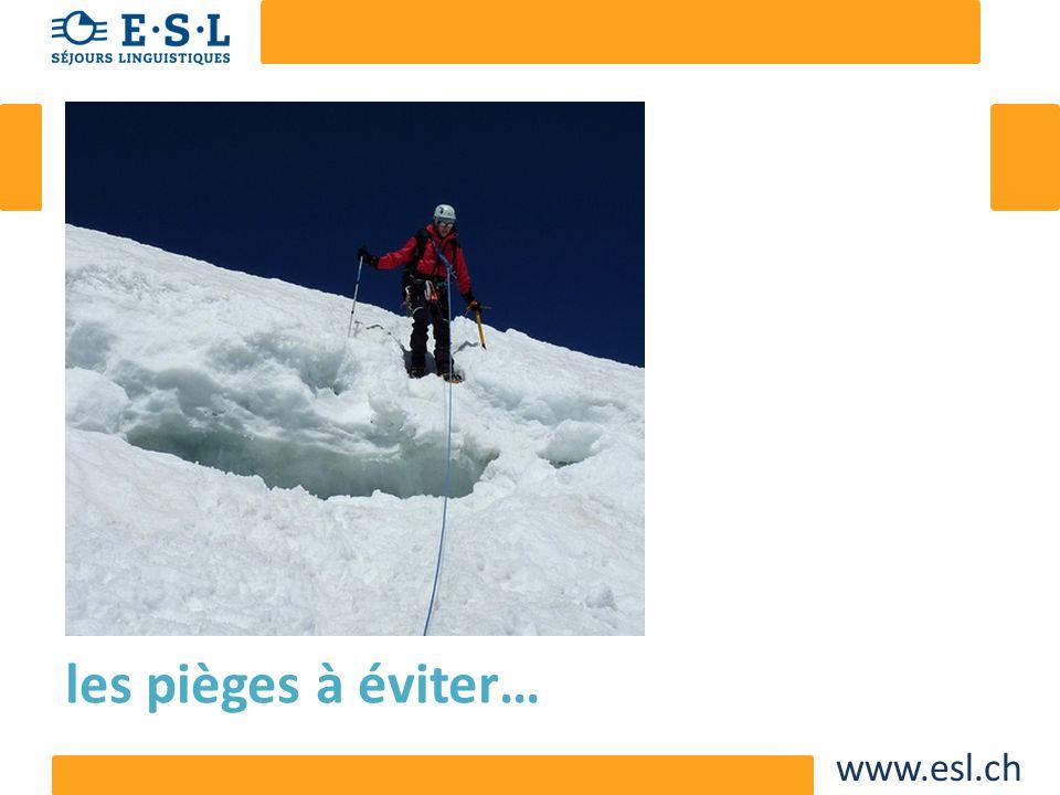 www.esl.ch les pièges à éviter…