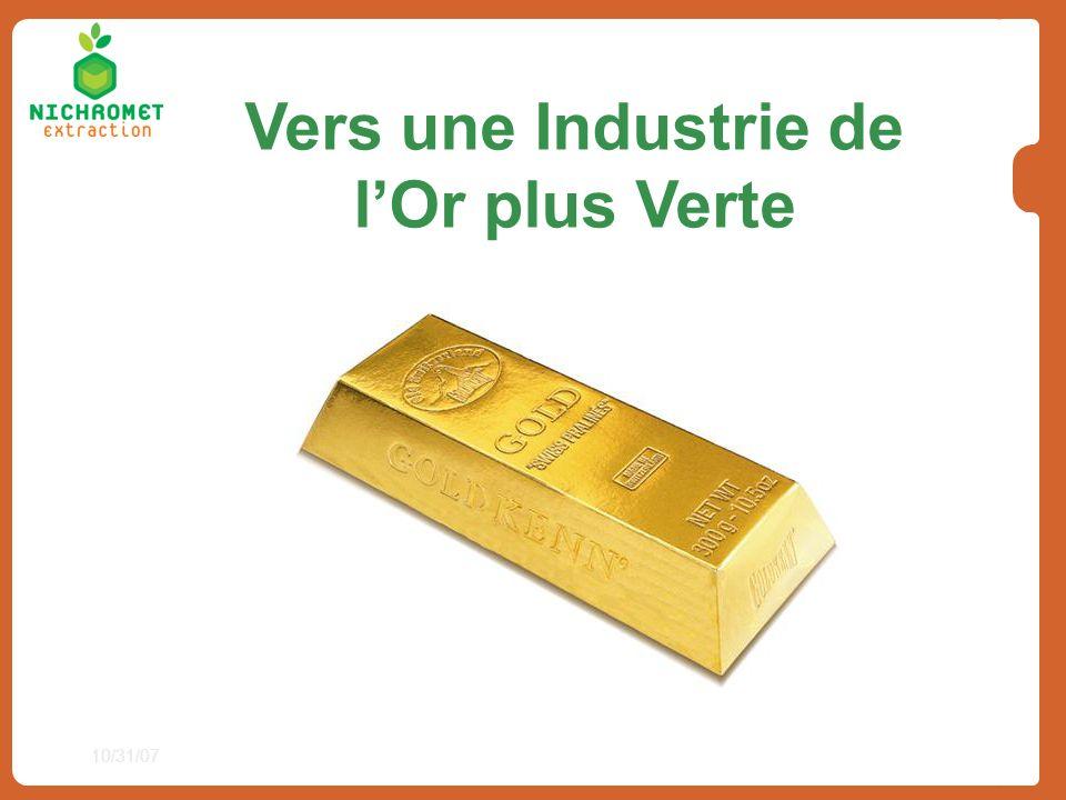 10/31/07 Vers une Industrie de lOr plus Verte