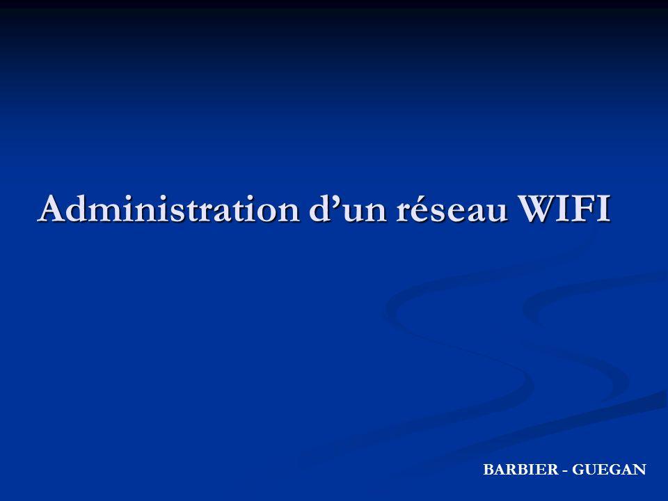 Administration dun réseau WIFI BARBIER - GUEGAN