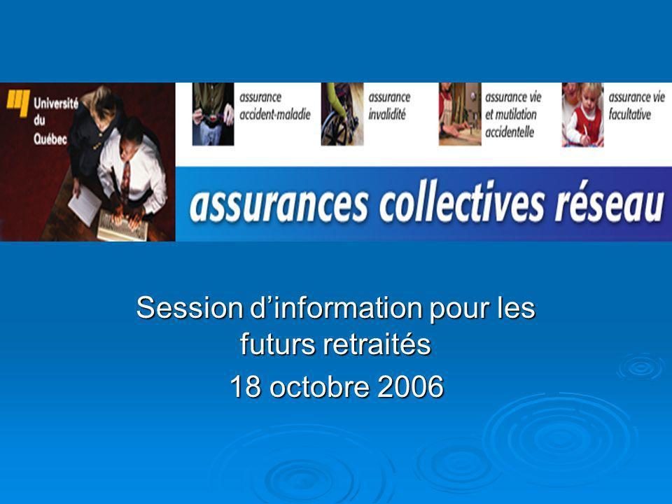 Session dinformation pour les futurs retraités 18 octobre 2006