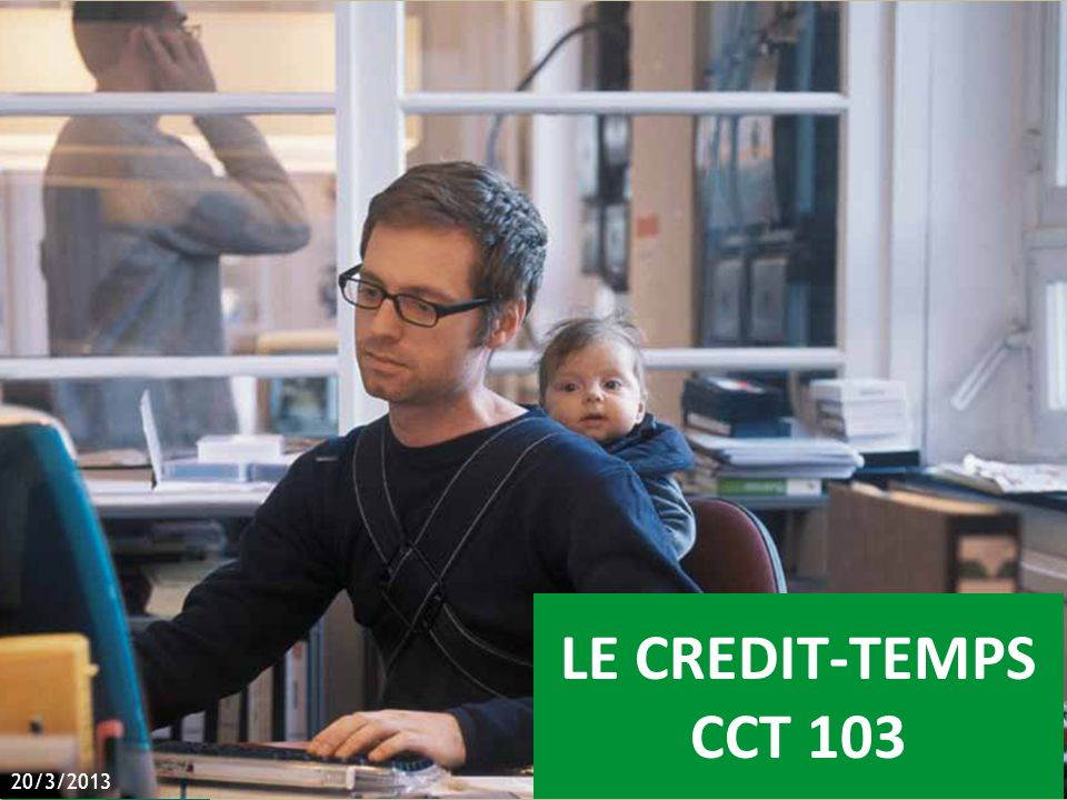 LE CREDIT-TEMPS CCT 103 20/3/2013
