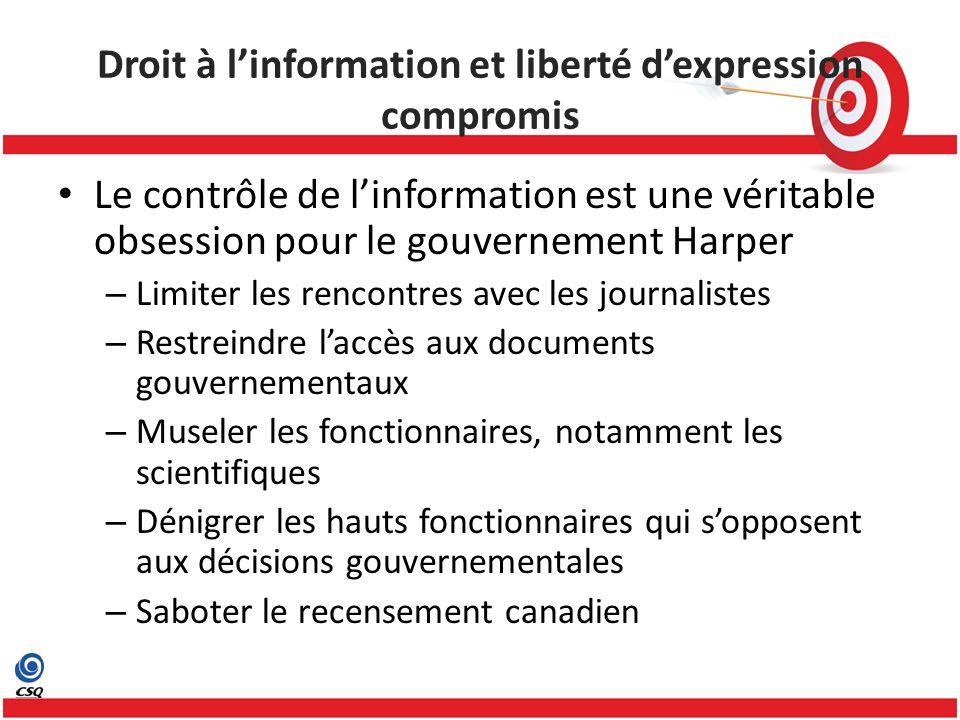 Le contrôle de linformation est une véritable obsession pour le gouvernement Harper – Limiter les rencontres avec les journalistes – Restreindre laccè