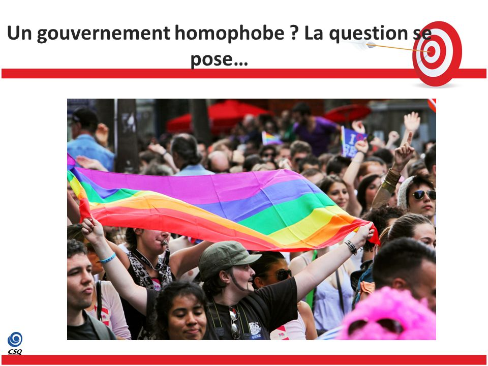 Un gouvernement homophobe La question se pose…
