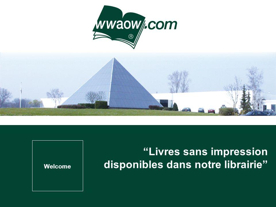 Welcome Livres sans impression disponibles dans notre librairie