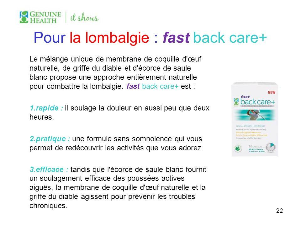 Pour la lombalgie : fast back care+ Le mélange unique de membrane de coquille d'œuf naturelle, de griffe du diable et d'écorce de saule blanc propose