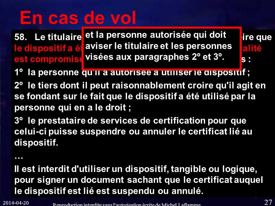 2014-04-20 Reproduction interdite sans l autorisation écrite de Michel Laflamme 27 En cas de vol 58.