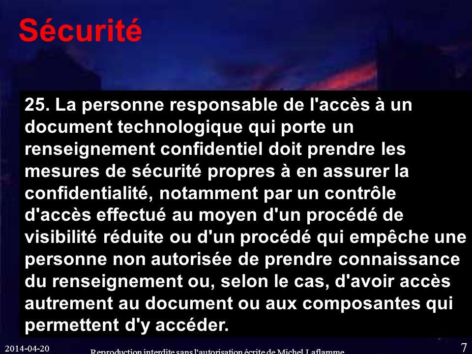 2014-04-20 Reproduction interdite sans l autorisation écrite de Michel Laflamme 7 Sécurité 25.
