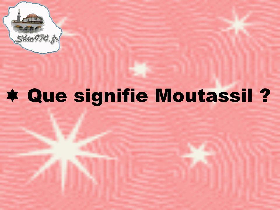 Que signifie Moutassil ?