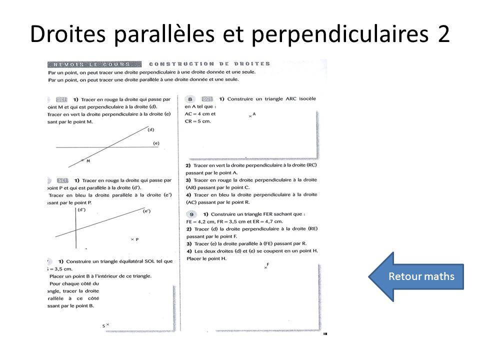 Droites parallèles et perpendiculaires 2 Retour maths