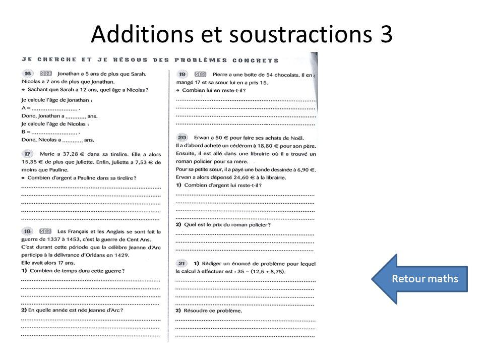 Additions et soustractions 3 Retour maths