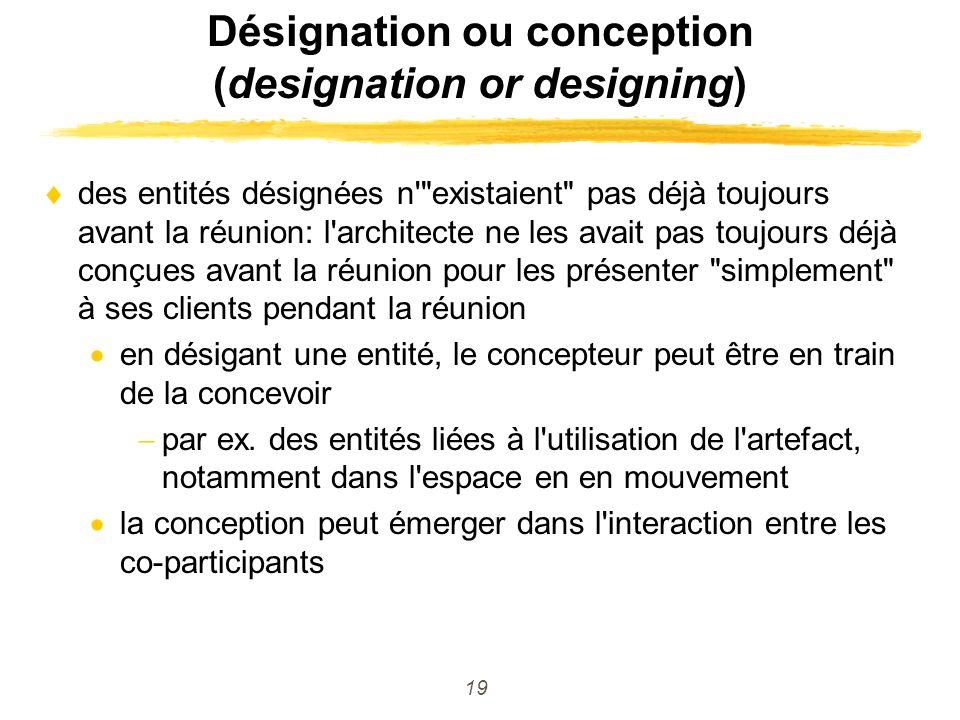 19 Désignation ou conception (designation or designing) des entités désignées n'