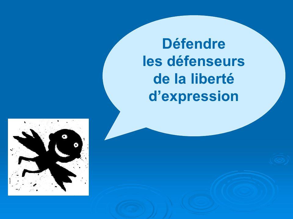 Défendre les défenseurs de la liberté dexpression