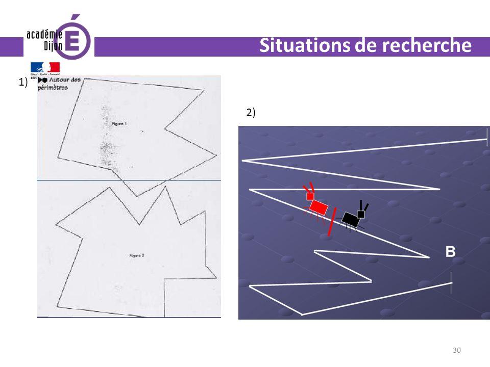 30 Situations de recherche 1) 2)A