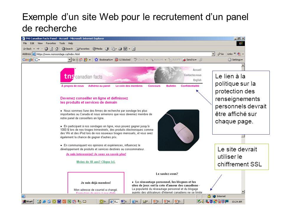 Exemple dun site Web pour le recrutement dun panel de recherche Le lien à la politique sur la protection des renseignements personnels devrait être affiché sur chaque page.