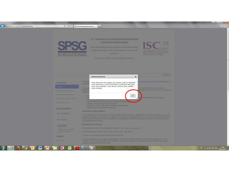 Un courrier vous sera envoyé à ladresse que vous avez indiquée Cliquez sur le lien pour activer le compte