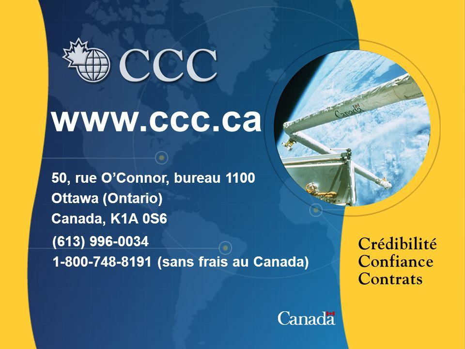 15 www.ccc.ca 50, rue OConnor, bureau 1100 Ottawa (Ontario) Canada, K1A 0S6 (613) 996-0034 1-800-748-8191 (sans frais au Canada)
