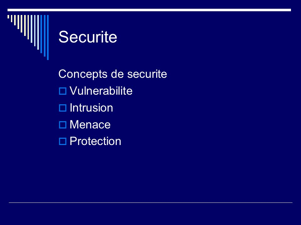 Securite Concepts de securite Vulnerabilite Intrusion Menace Protection