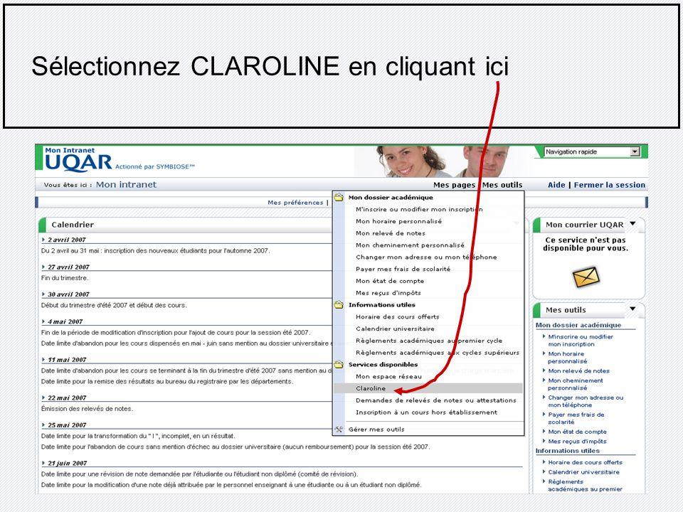 Sélectionnez CLAROLINE en cliquant ici