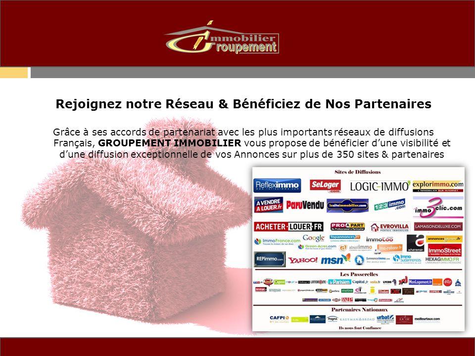 Rejoignez notre Réseau & Bénéficiez de Nos Partenaires Grâce à ses accords de partenariat avec les plus importants réseaux de diffusions Français, GRO