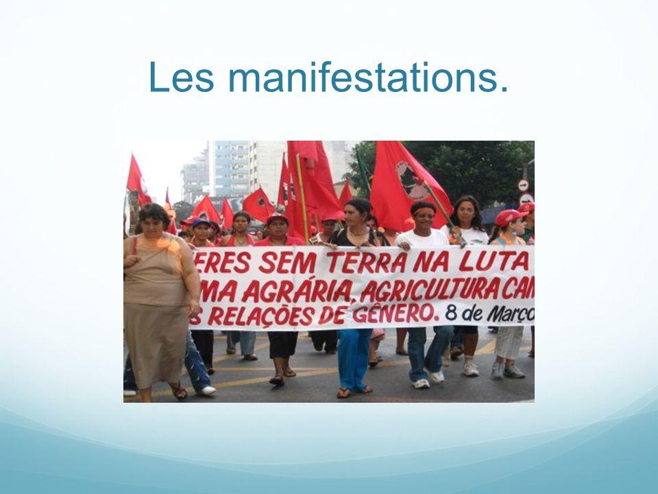 Les manifestations.