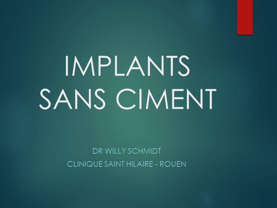 Implant Fémoral sans Ciment Tige fémorale « CORAIL » : fait partie des Gold Standards.