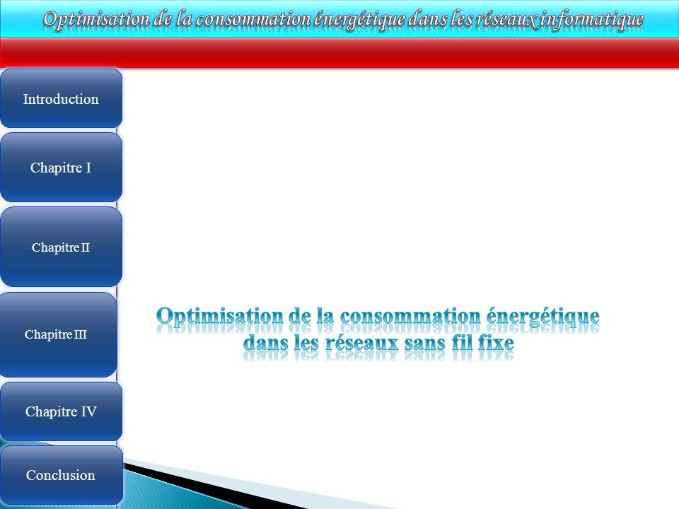 4 Chapitre II Introduction Chapitre III Chapitre IV Conclusion Chapitre I
