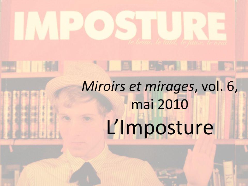Miroirs et mirages, vol. 6, mai 2010 LImposture