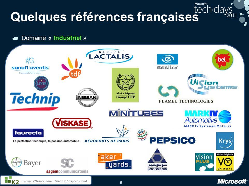 5 – www.k2france.com – Stand P7 espace cloud Quelques références françaises Domaine « Industriel »