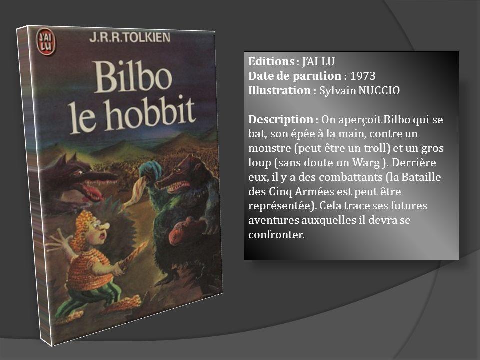 Editions : JAI LU Date de parution : 1973 Illustration : Sylvain NUCCIO Description : On aperçoit Bilbo qui se bat, son épée à la main, contre un mons