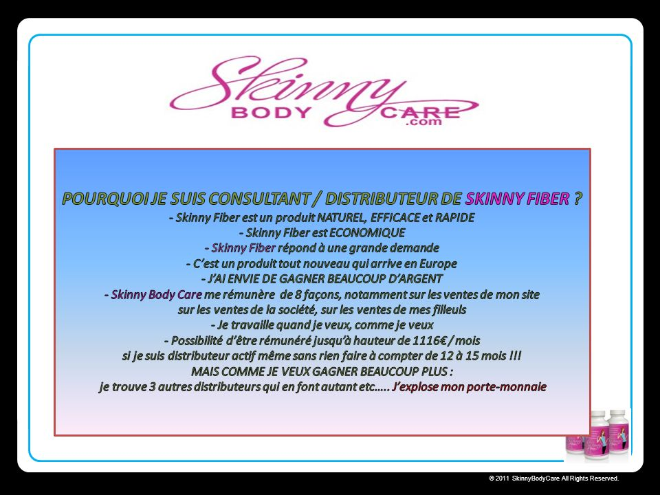Skinny Body Care © 2011 SkinnyBodyCare All Rights Reserved.