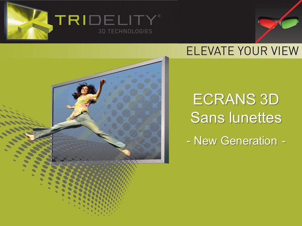 2 Entrez dans la nouvelle dimension des écrans 3D TRIDELITY.