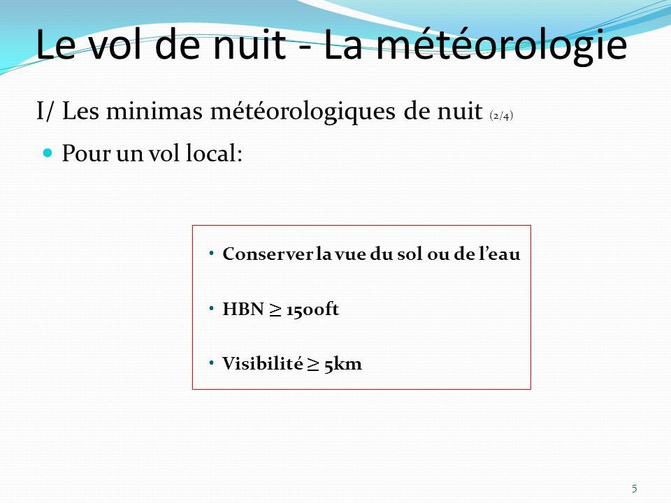 Le vol de nuit - La météorologie 5 I/ Les minimas météorologiques de nuit (2/4)