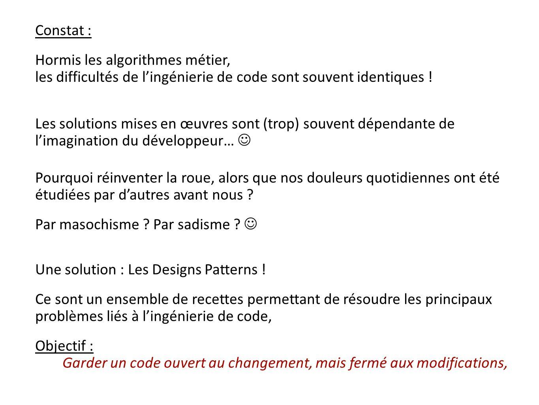 Nom : Fabrique (Factory) Type : Creational But : Centraliser linstanciation dobjets.