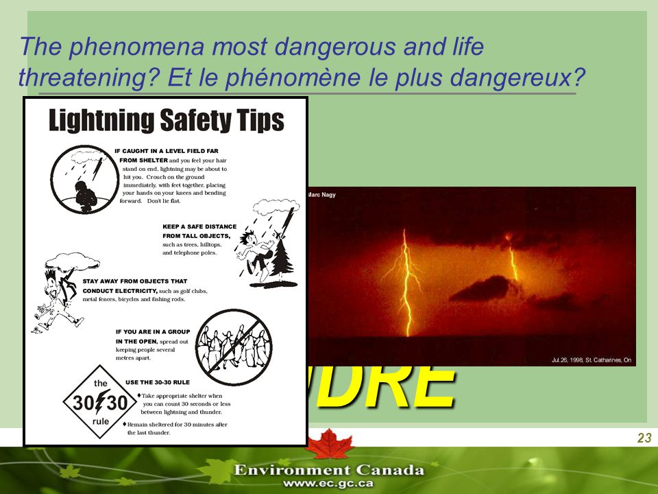 23 The phenomena most dangerous and life threatening.