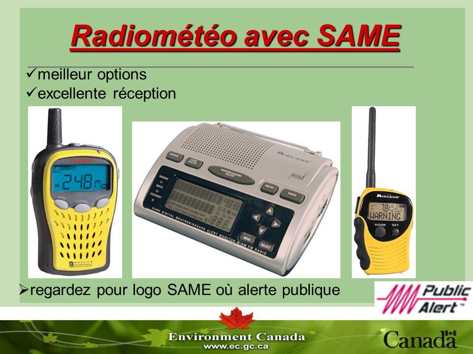 Radiométéo avec SAME regardez pour logo SAME où alerte publique meilleur options excellente réception