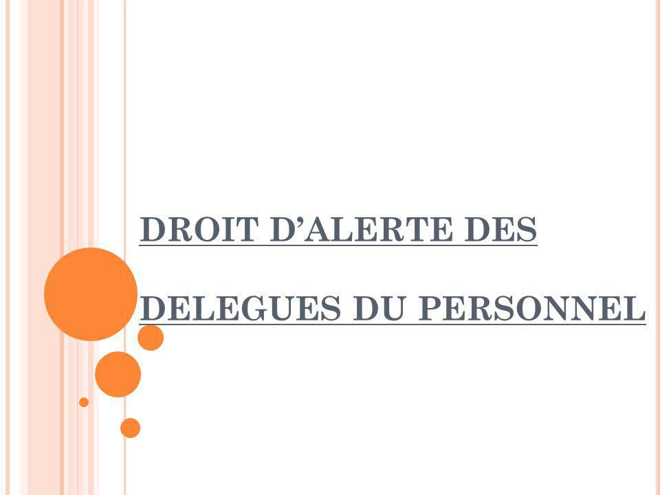DROIT DALERTE DES DELEGUES DU PERSONNEL ARTICLE L.