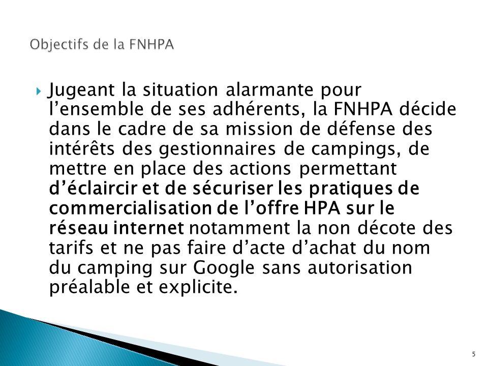 Jugeant la situation alarmante pour lensemble de ses adhérents, la FNHPA décide dans le cadre de sa mission de défense des intérêts des gestionnaires