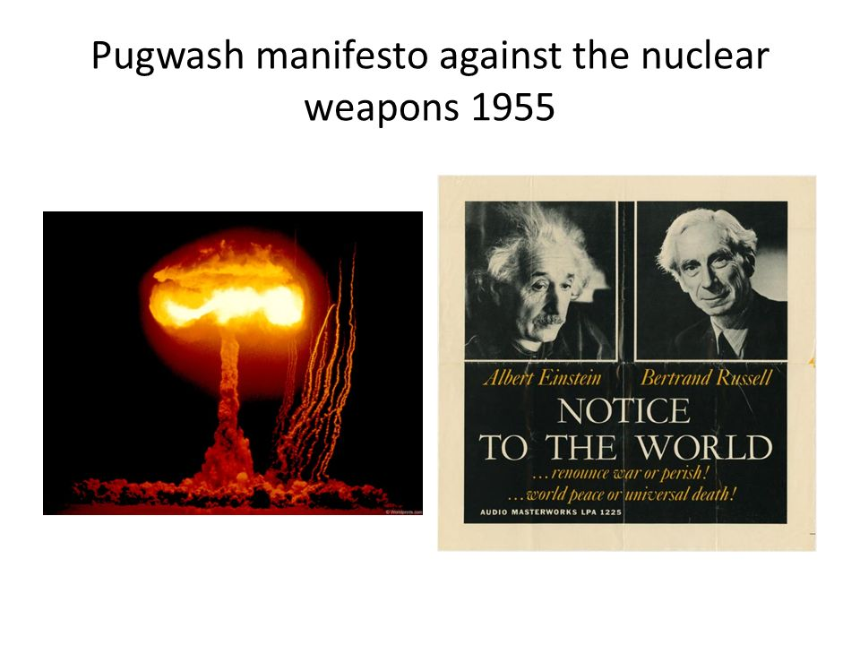 Pugwash manifesto against the nuclear weapons 1955