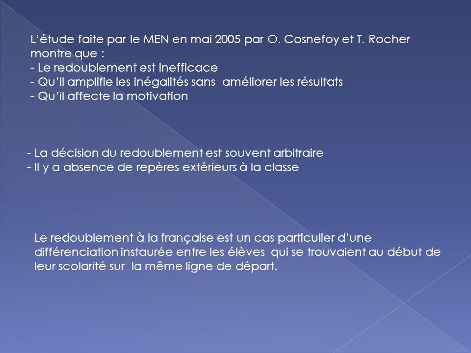 Létude faite par le MEN en mai 2005 par O.Cosnefoy et T.
