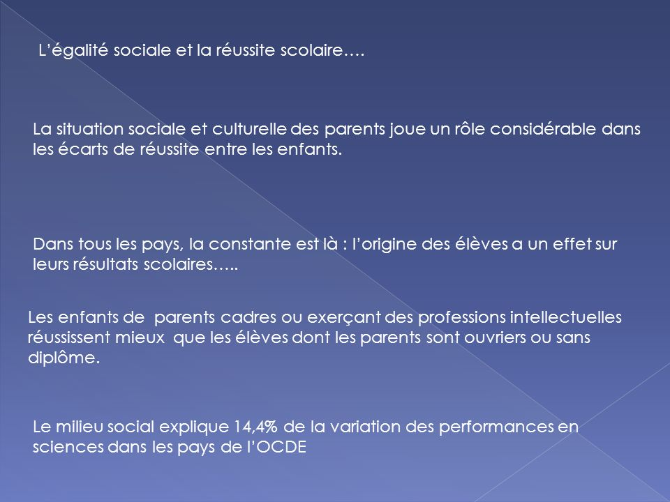 Légalité sociale et la réussite scolaire….