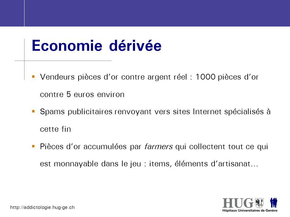 http://addictologie.hug-ge.ch Economie dérivée Vendeurs pièces dor contre argent réel : 1000 pièces dor contre 5 euros environ Spams publicitaires ren